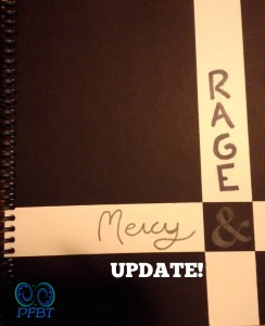 Rage and Mercy Update